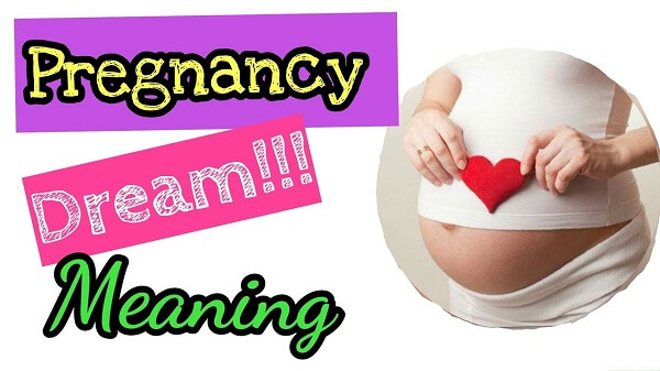 Pregnancy Dream Meaning