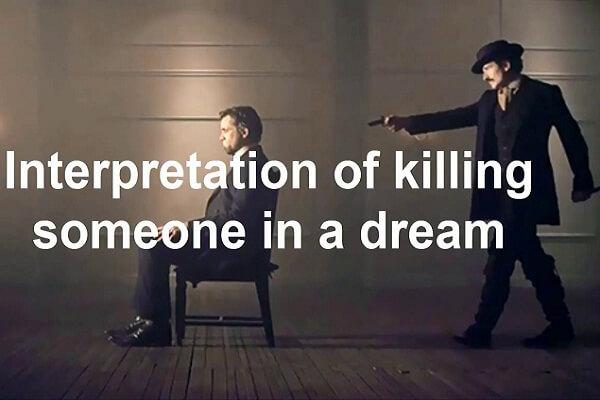Dream Interpretation of Killing Someone