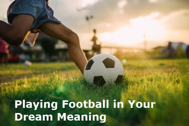 Football Dream Meaning: The Meaning and Symbolism of the Word Football