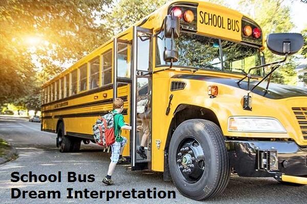 School Bus Dream Interpretation