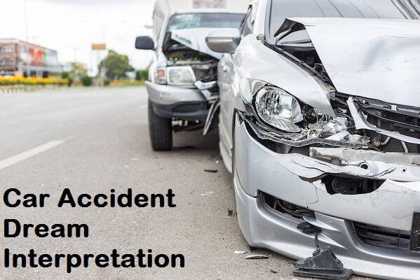 Car Accident Dream Meaning and Interpretation: What Does it Mean?